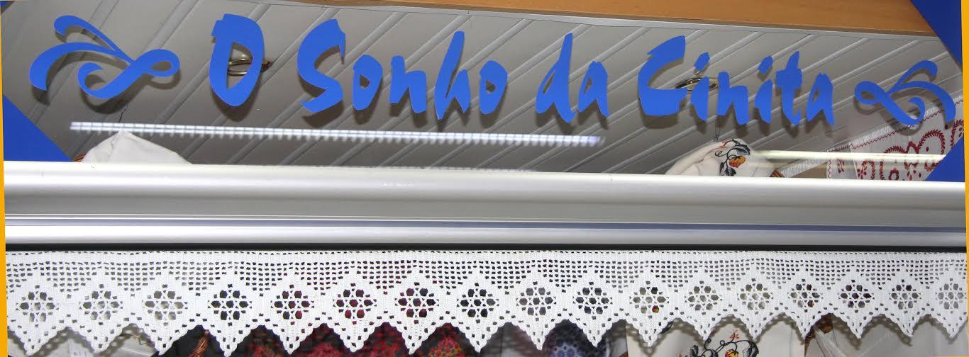 O Sonho da Cinita – Artesanato Têxtil Lar