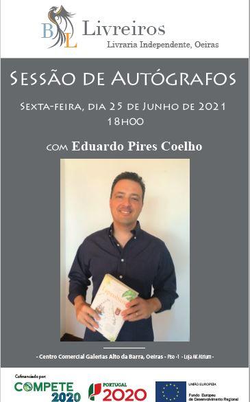 Sessão de autógrafos com Eduardo Pires Coelho